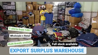 Export surplus warehouse || T-Shirt 150/- || Multi brands available || Wholesale and Retail