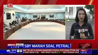 SBY Marah besar Soal Petral Istana Belum beri tanggapan