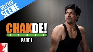 Deleted Scenes | Chak De India | Part 1 | Shah Rukh Khan thumbnail