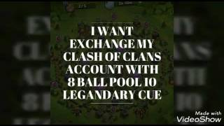 I want exchange my clash of clans account with 8ball pool 10 legandary my what's number+919086414748