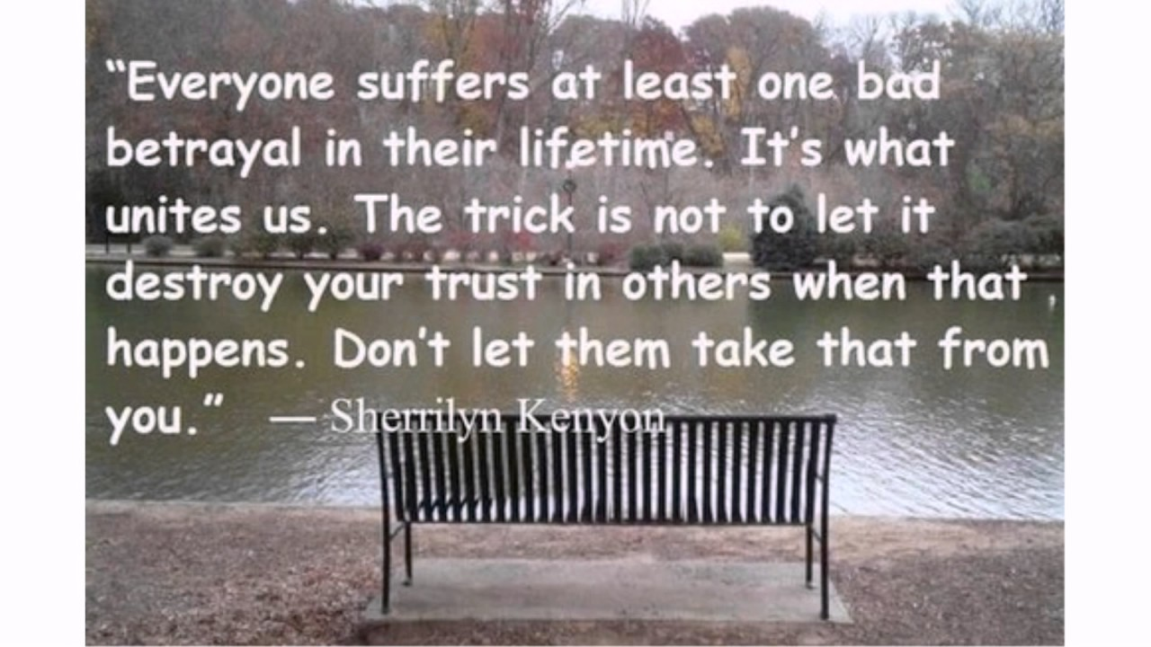 Quotes on betrayal and trust - Betrayal Quotes