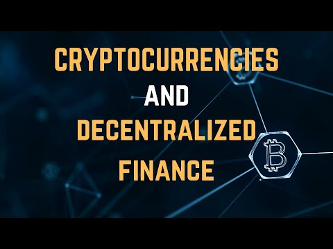 Cryptocurrencies and Decentralized Finance