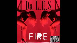 Da L.E.S - Fire Instrumental Remake (W/ FREE download)