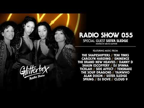 Glitterbox Radio Show 055: w/ Sister Sledge