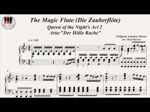 The Magic Flute(Die Zauberflöte), Queen of the Night's Act 2,  Aria: Der Hölle Rache - W. A. Mozart