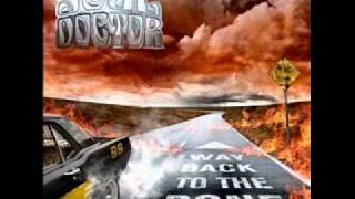 Soul Doctor - Here Comes The Night - Way Back To The Bone (2009)