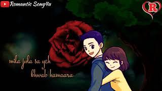 Gambar cover 💟💟 Mera Pyar Tera Pyar WhatsApp Status Video 💟 Arijit Singh 💟 Romantic Song4u 😍😍