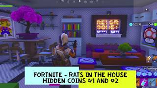 Fortnite Rats in the House (Hidden coins #1 and #2)