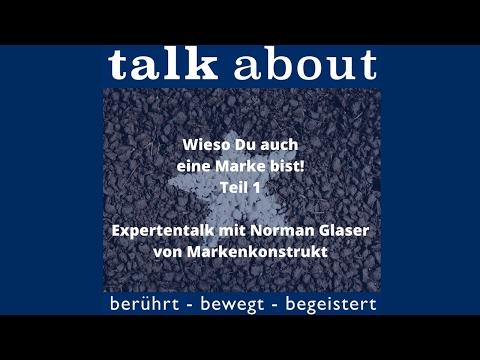 Wieso Du auch eine Marke bist! Expertentalk mit Norman Glaser - Teil 1