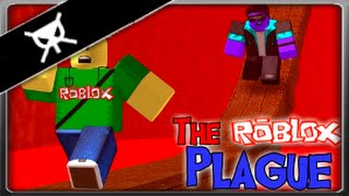We made it!! ▼ The Roblox Plague ▼ Part 2