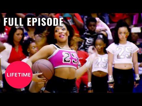 Bring It!: Full Episode - Hoop Dreams Drama (Season 3, Episode 20) | Lifetime
