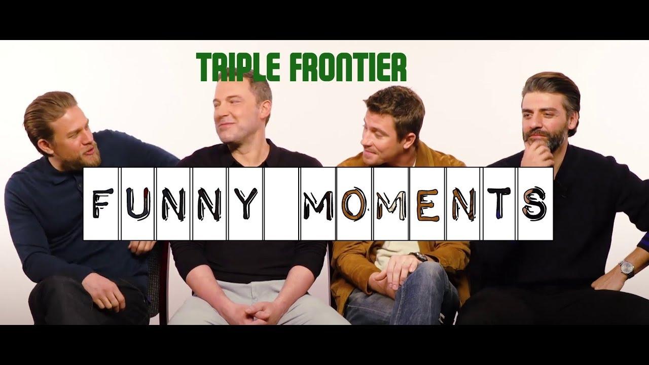 Download Triple Frontier funny moments    Charlie Hunnam Ben Affleck Garrett Hedlund Oscar Isaac Pedro Pascal