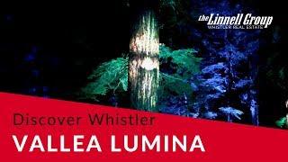 Vallea Lumina // Discover Whistler