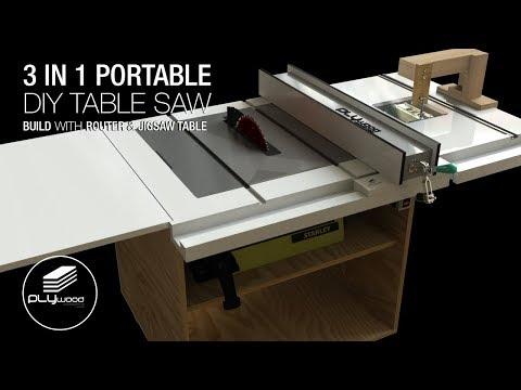 Homemade portable 3 in 1 table saw with built in router and jigsaw table part 1