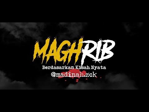 Cerita Horor True Story #93 - Maghrib