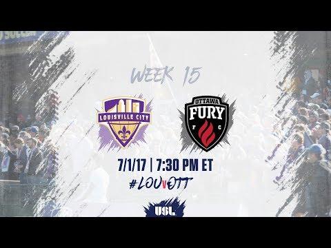 USL LIVE - Louisville City FC vs Ottawa Fury FC 7/1/17