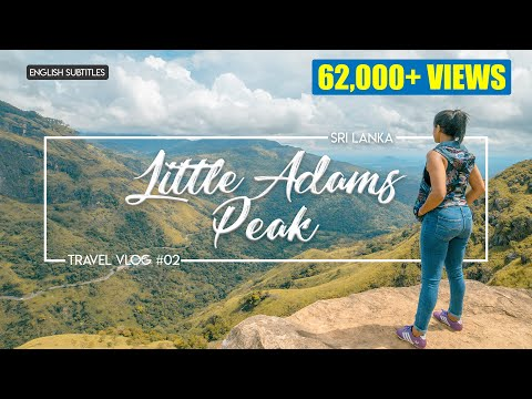 Litte Adam's Peak | Sri Lanka | VLOG#2