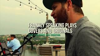 Frankly Speaking - Cover Demo Reel
