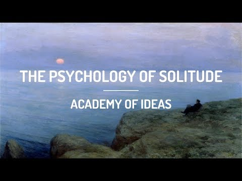 The Psychology of Solitude