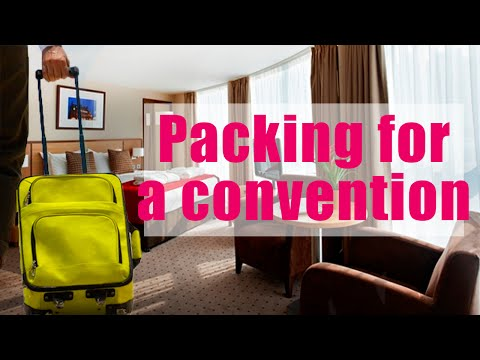 How to pack for a convention!