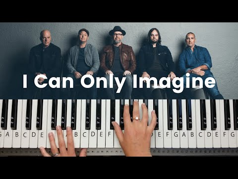 I Can Only Imagine - Mercy Me Piano Tutorial And Chords