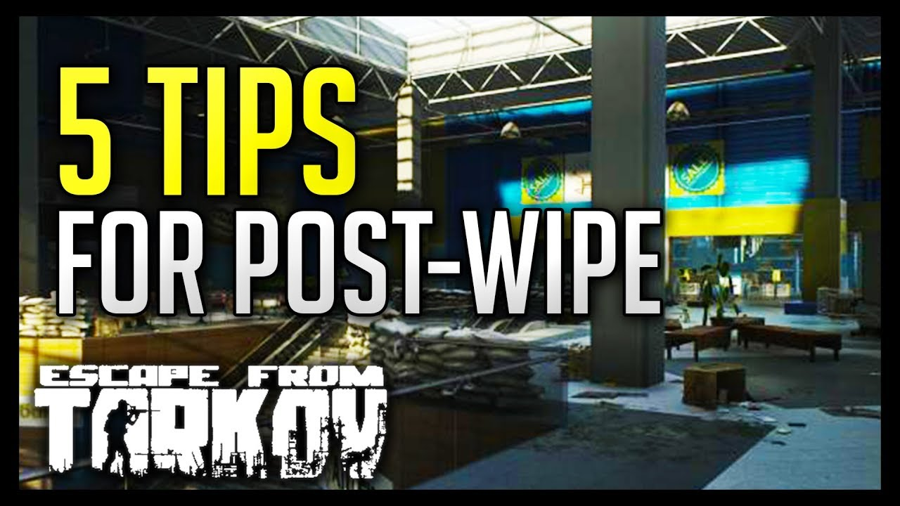 Escape from Tarkov - 5 Tips for Character Wipe 0 8 0