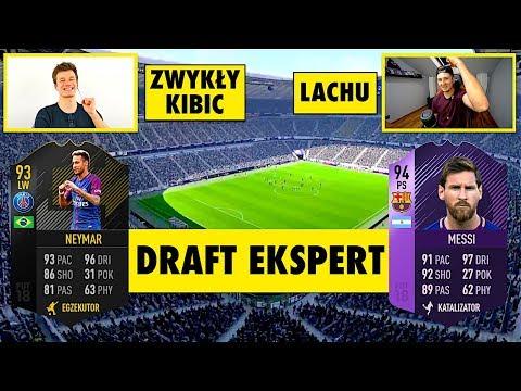 DRAFT EKSPERT | LACHU vs ZWYKŁY KIBIC | FIFA 18