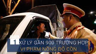 Xử lý gần 900 trường hợp lái xe vi phạm nồng độ cồn | VTC1