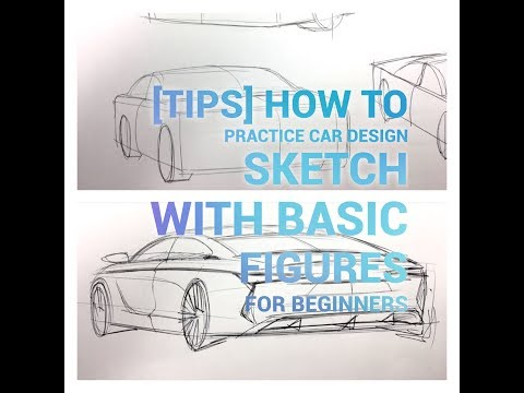 [Tips] how to practice car design sketch with basic figures for beginners