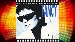 Fancy - Love Has Called Me Home (1993) [Official Video]