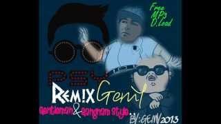 Psy - Gentleman & Gangnam style RemiX !! 2015