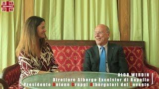 Turismo Incoming - Intervista ad Aldo Werdin - Excelsior Rapallo - Luxury hotel - Albergo benessere