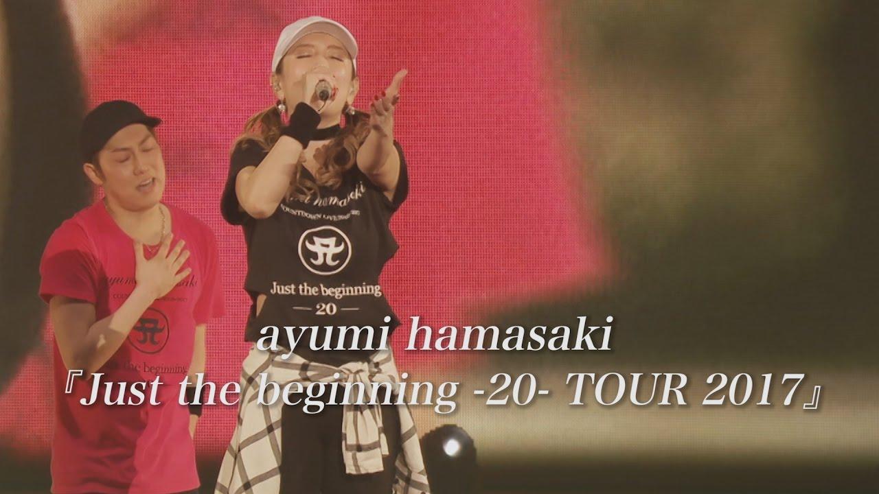 ayumi hamasaki  u300ejust the beginning -20- tour 2017 u300fspot ver 2