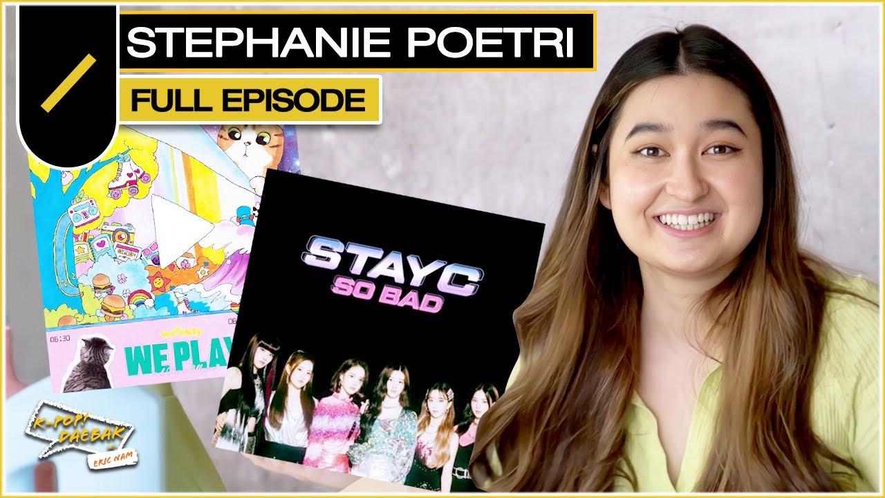 Stephanie Poetri's Ultimate K-Pop Playlist   KPDB Ep. #117