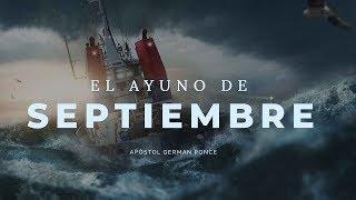 Apóstol German Ponce | El Ayuno de Septiembre  | domingo pm 23  de septiembre 2018