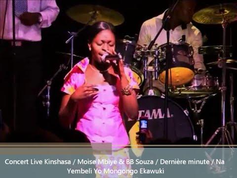 BB Souza & Moise Mbiye / Concert Live Kinshasa / Dernière minute / Na Beleli Yo Mongo ngo Ekawuki