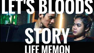 lets bloods story life memon official video