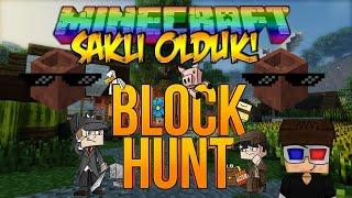 SAKSI OLDUK VE DAHA FARKLI SAKLAMBAÇ! - Minecraft Saklambaç! - Minecraft Block HUNT!