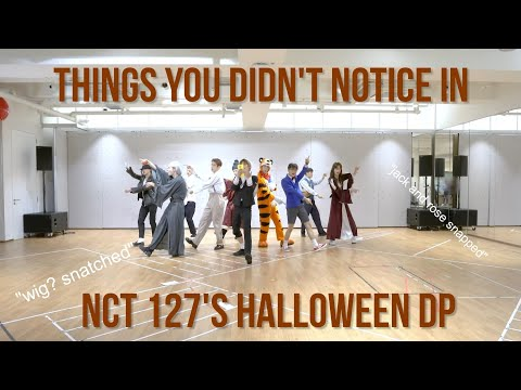 Things You Didn't Notice In NCT 127's Halloween Dance Practice