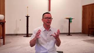 Pastor Bill Sermon Summary 7 15 18