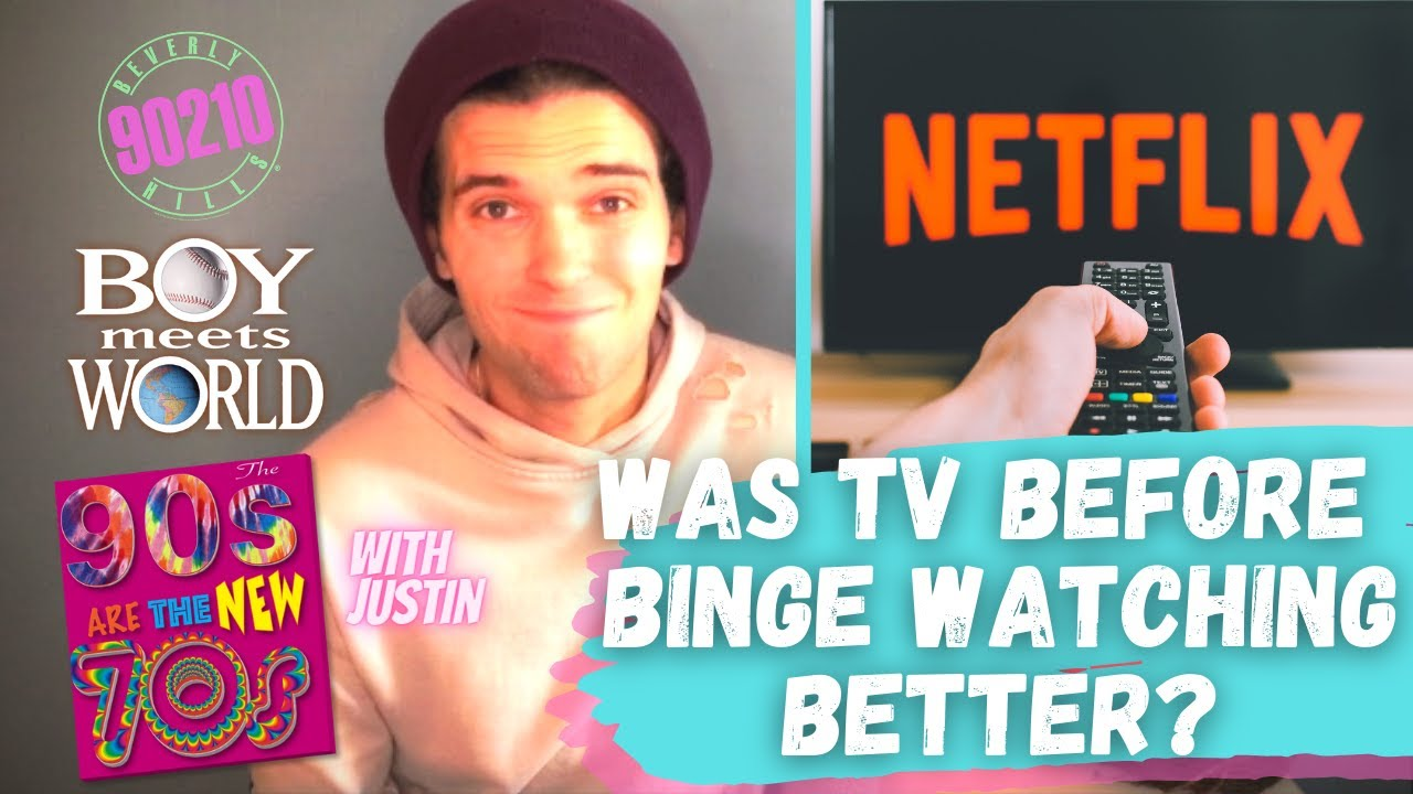 Was TV Before Binge Watching Better?