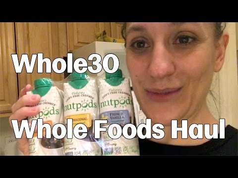 Whole30 Whole Foods Haul - January 26, 2017