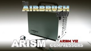 SPARMAX ARISM VS. ARISM VIZ COMPRESSORS - THE AIRBRUSH SHOW S2.EP03