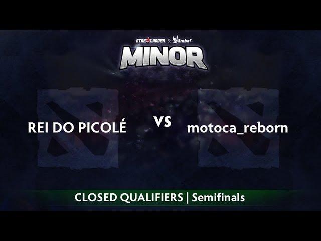 rei do picolé vs Motocare Game 1 - StarLadder ImbaTV SA Qualifier: Semifinals