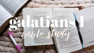 BIBLE STUDY WITH ME | Galatians 1