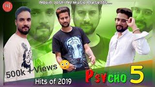 PSYCHO 5   Himachali Hit Album 2019   Mukesh Joshi   Chaman Bharti   Novin Joshi NJ   Dehshat