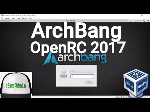 ArchBang OpenRC 2017 Installation + Apps + Guest Additions + Overview on Oracle VirtualBox [2017]