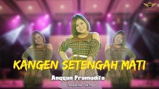 Anggun Pramudita - Kangen Setengah Mati (Official Live GOLDEN MUSIC)