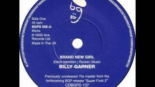 Billy Garner - Brand New Girl
