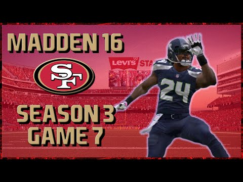 Madden 16 Franchise: San Francisco 49ers | Year 3, Game 7 @ Seahawks
